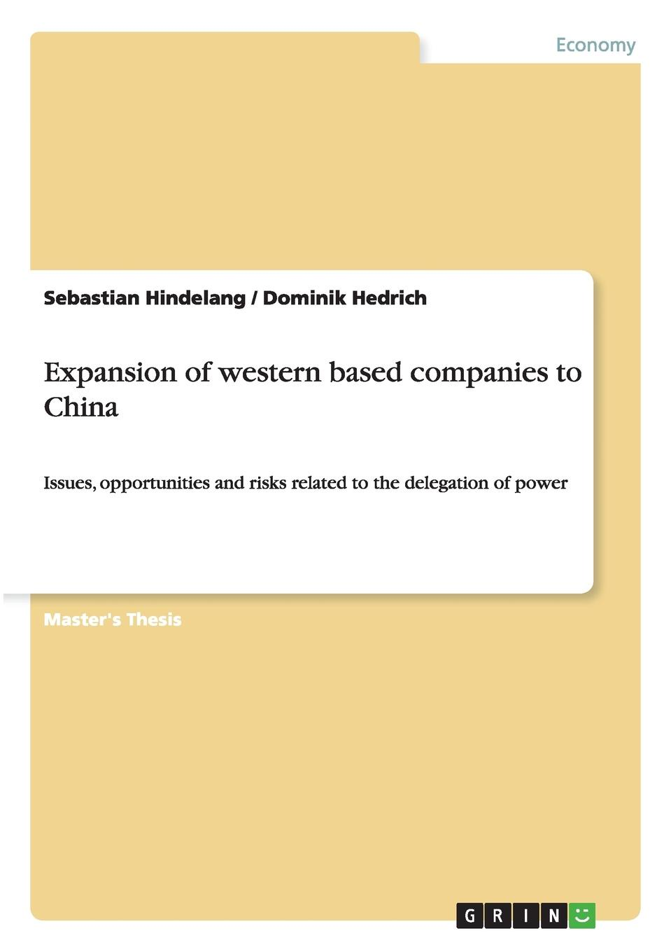 Sebastian Hindelang, Dominik Hedrich Expansion of Western Based Companies to China the son of the night in contemporary literary works the chinese version one of the ten china s top 2015 books