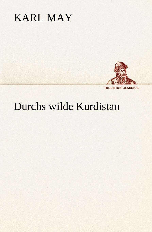 Karl May Durchs Wilde Kurdistan karl ma durchs wilde kurdistan