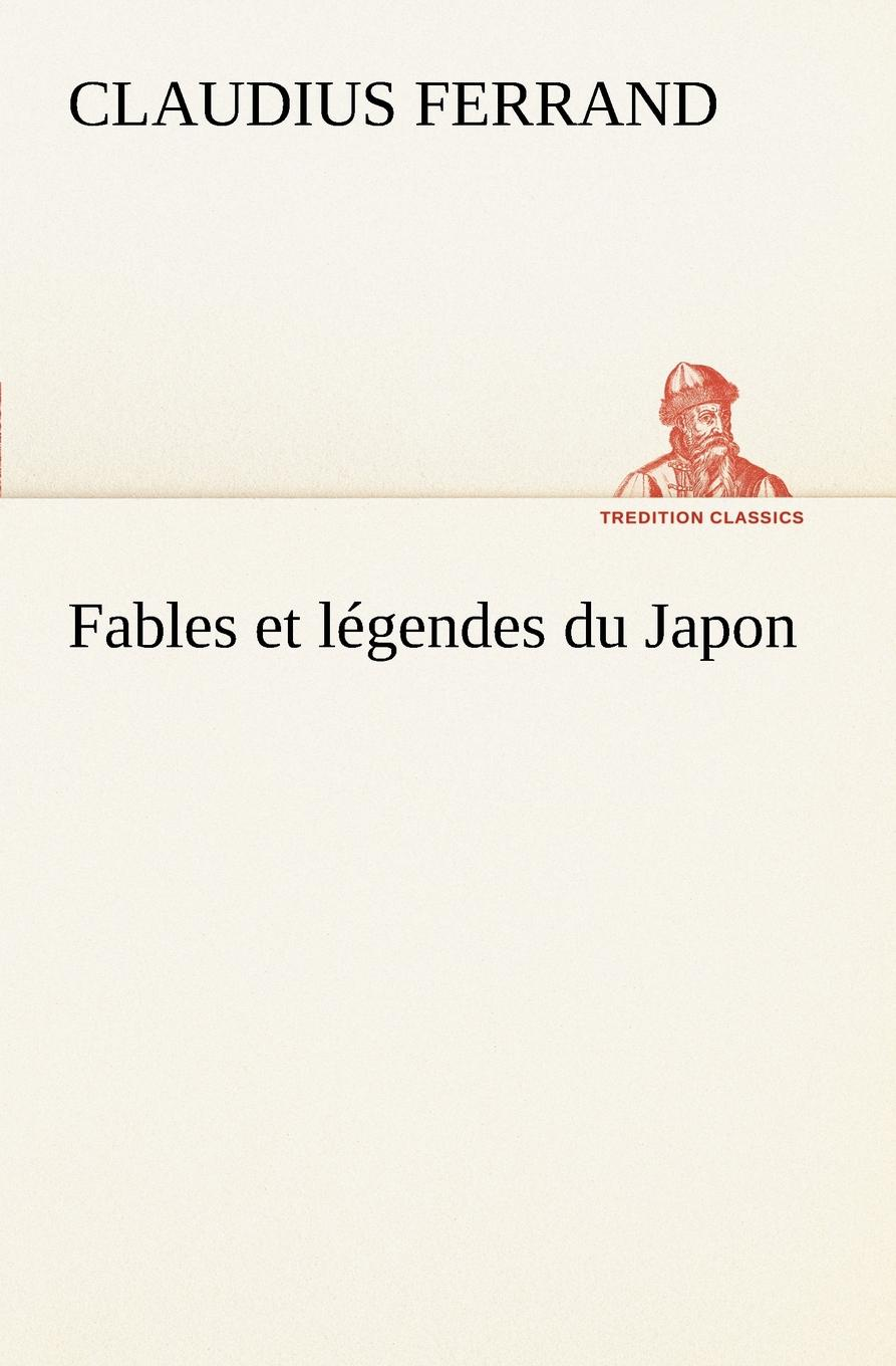 лучшая цена Claudius Ferrand Fables et legendes du Japon