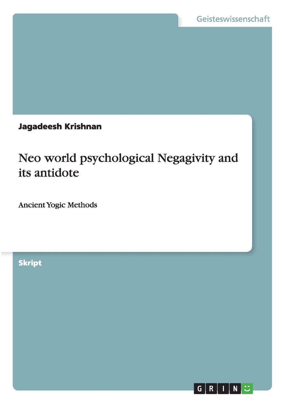 Jagadeesh Krishnan Neo world psychological Negagivity and its antidote sandra amor neuroinflammation and cns disorders