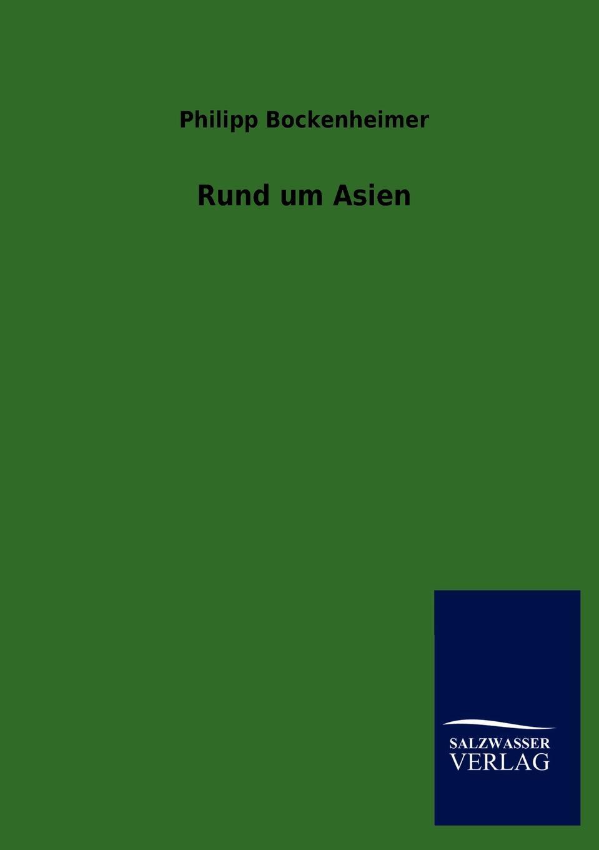 Philipp Bockenheimer Rund um Asien