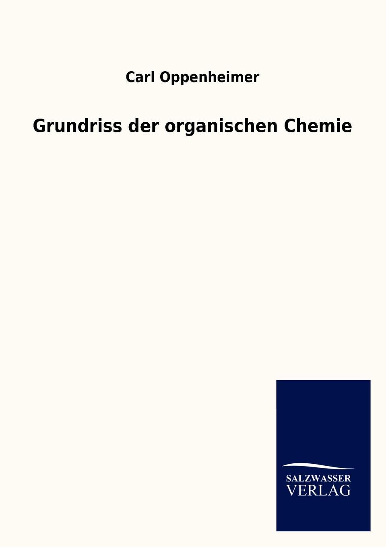 Carl Oppenheimer Grundriss der organischen Chemie karl brandler pracht lehrbuch zur entwicklung der okkulten krafte im menschen