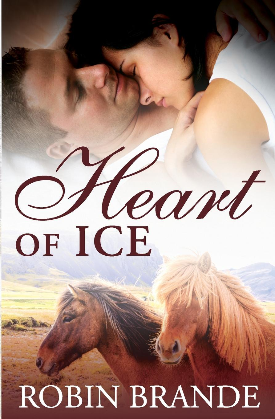 Robin Brande Heart of Ice annie west imprisoned by a vow