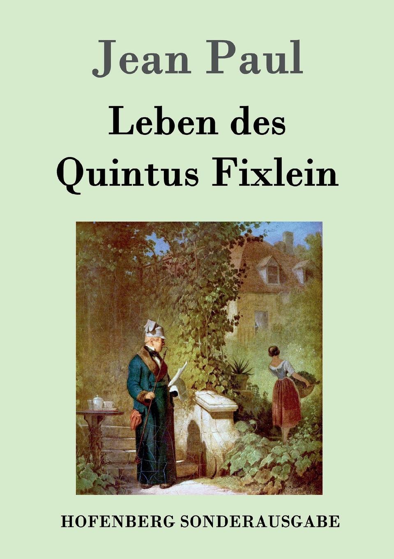 Фото - Jean Paul Leben des Quintus Fixlein jean paul gaultier le male