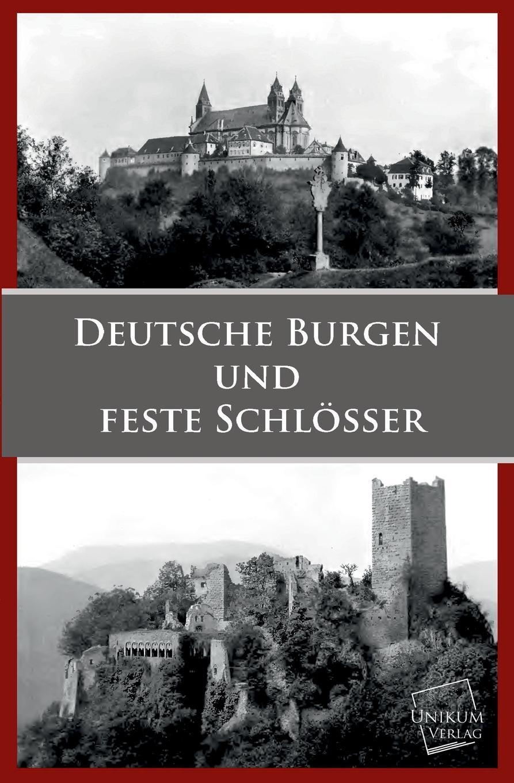 M. l'abbé Trochon Deutsche Burgen Und Feste Schlosser