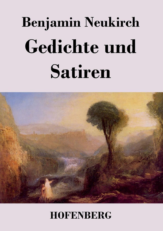 Benjamin Neukirch Gedichte und Satiren
