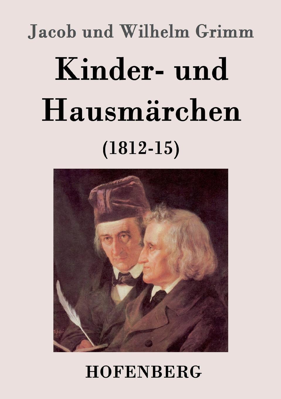 Jacob und Wilhelm Grimm Kinder- und Hausmarchen besser als sex berlin