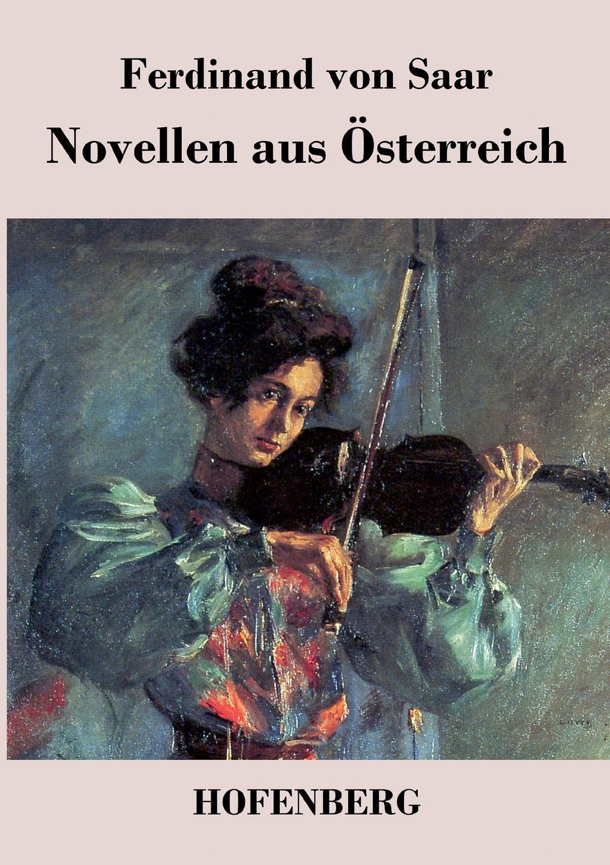 Ferdinand von Saar Novellen aus Osterreich