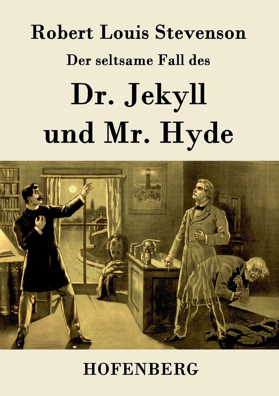 цена на Robert Louis Stevenson Der seltsame Fall des Dr. Jekyll und Mr. Hyde