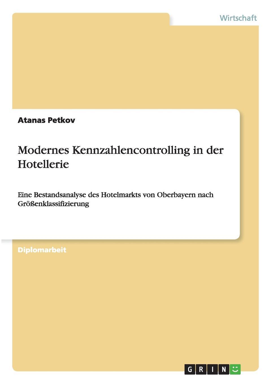 Atanas Petkov Modernes Kennzahlencontrolling in der Hotellerie