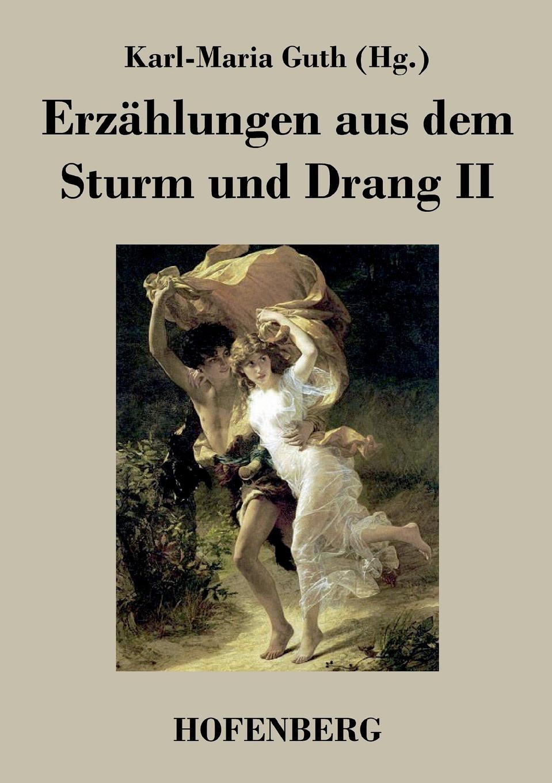 Erzahlungen aus dem Sturm und Drang II dieffenbach johann friedrich der aether gegen den schmerz
