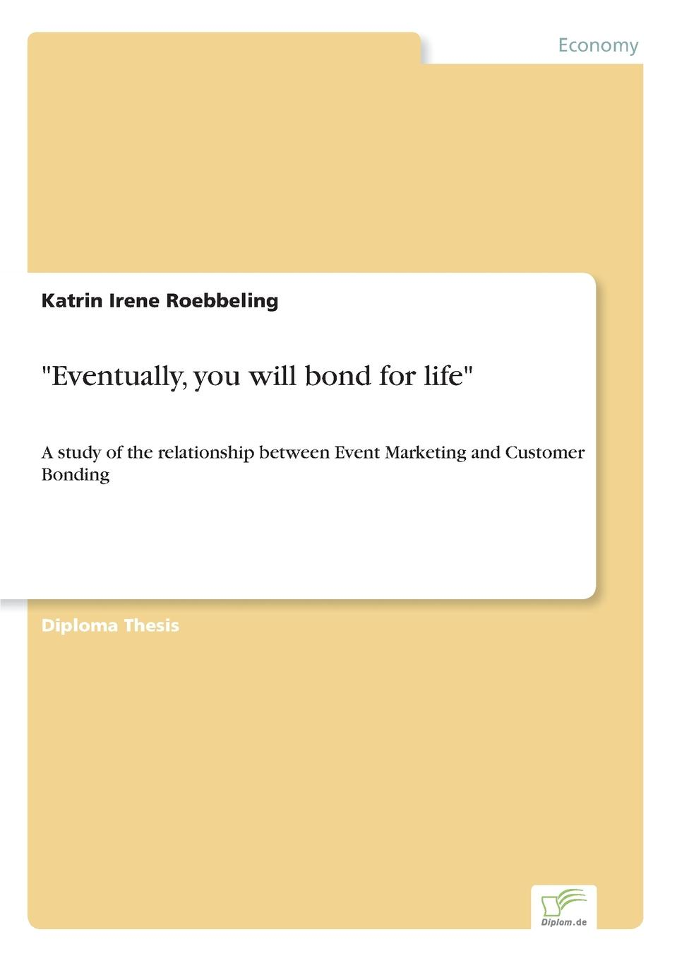 Katrin Irene Roebbeling Eventually, you will bond for life thomas egner customer oriented and efficient account planning