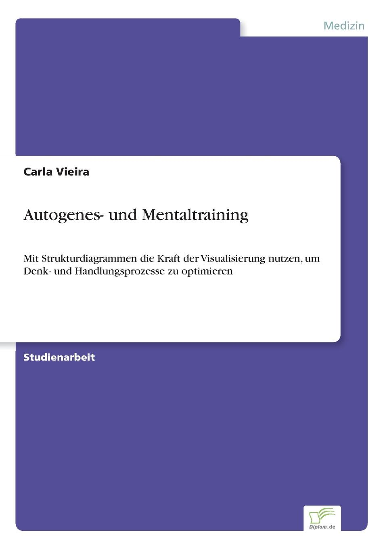Carla Vieira Autogenes- und Mentaltraining manije grayli unser leben unsere wahl