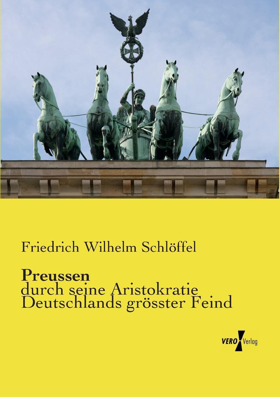Friedrich Wilhelm Schlöffel Preussen