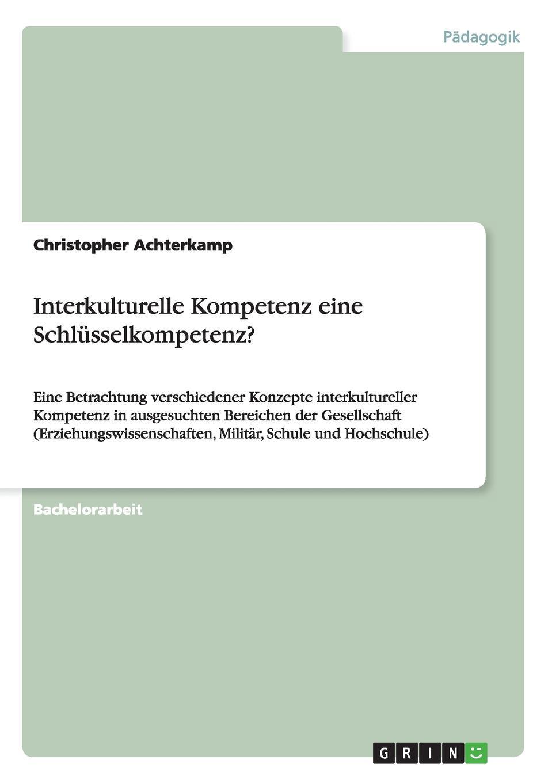 Christopher Achterkamp Interkulturelle Kompetenz eine Schlusselkompetenz. stephan hintze forderung der kompetenz raumanalyse und raumerschliessung mit der online software stepmap