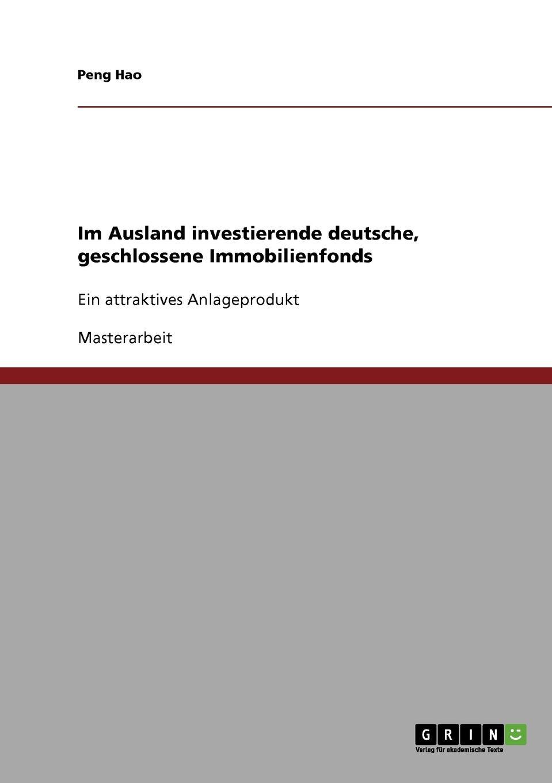 Peng Hao Im Ausland investierende deutsche, geschlossene Immobilienfonds nils wilke beteiligung von stiftungen an geschlossenen immobilienfonds