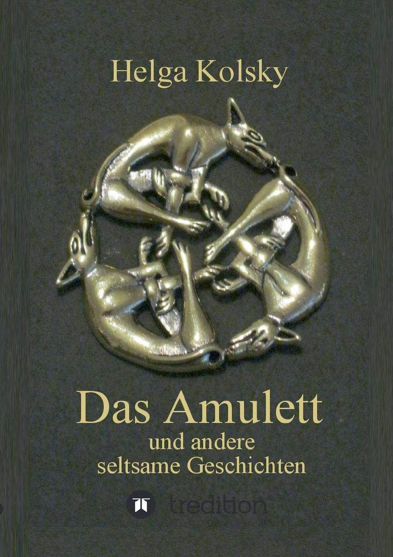 Helga Kolsky Das Amulett цены