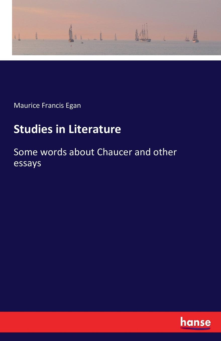 Maurice Francis Egan Studies in Literature bradlaugh charles a few words about the devil and other biographical sketches and essays