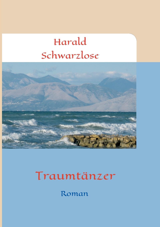 Harald Schwarzlose Traumtanzer цена