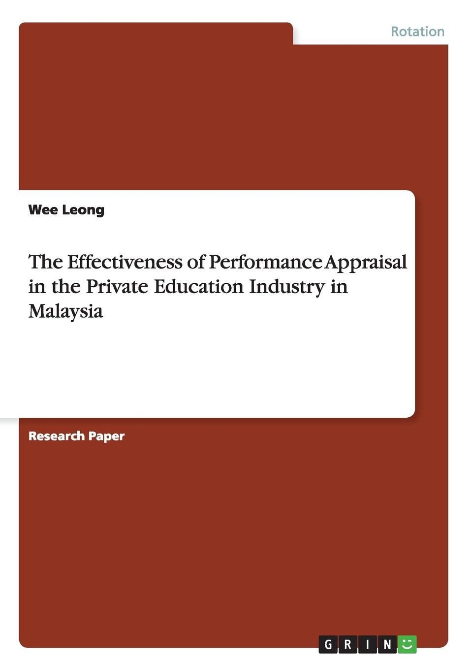Wee Leong The Effectiveness of Performance Appraisal in the Private Education Industry in Malaysia недорго, оригинальная цена