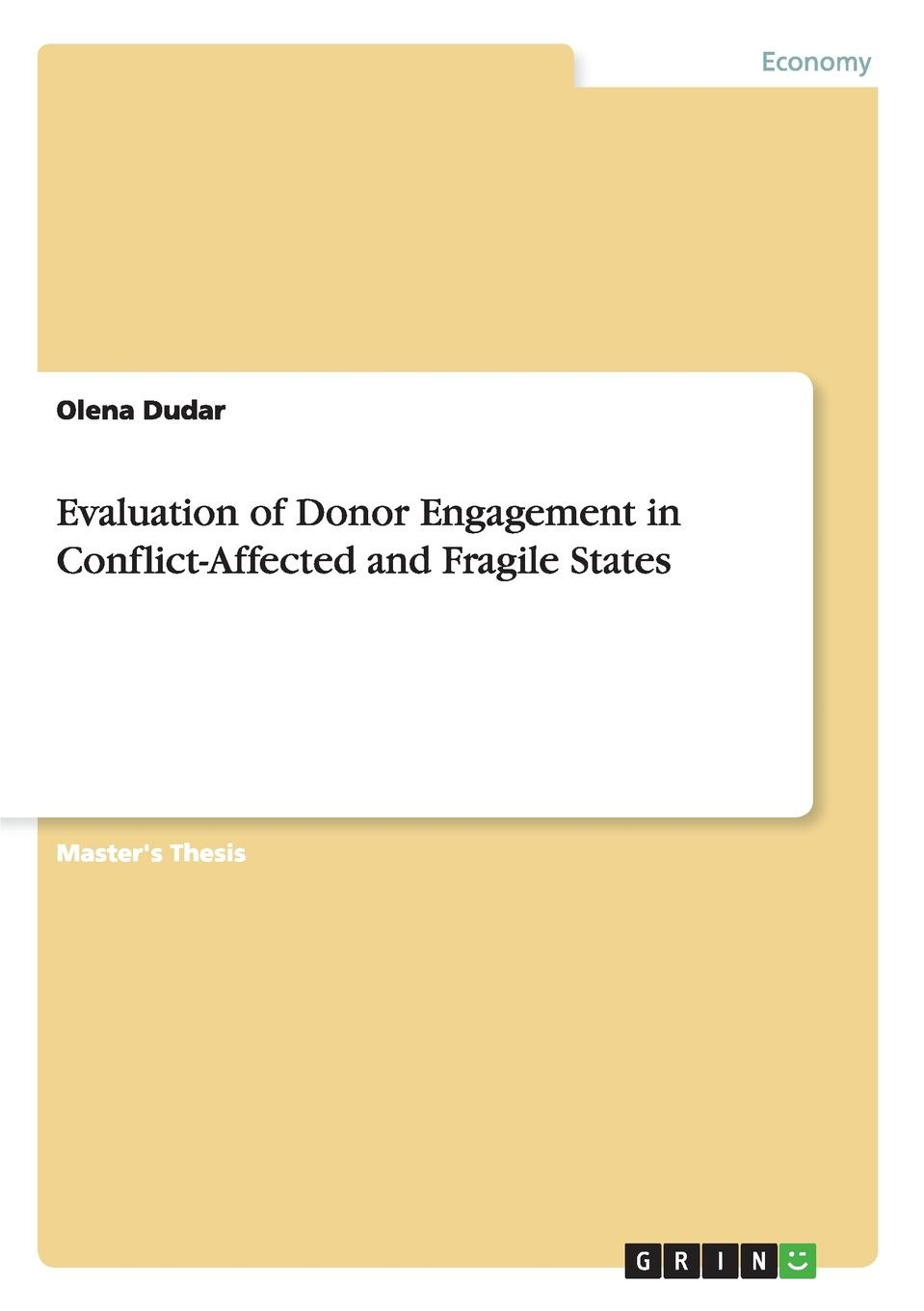 Olena Dudar Evaluation of Donor Engagement in Conflict-Affected and Fragile States aid effectiveness policy and reform