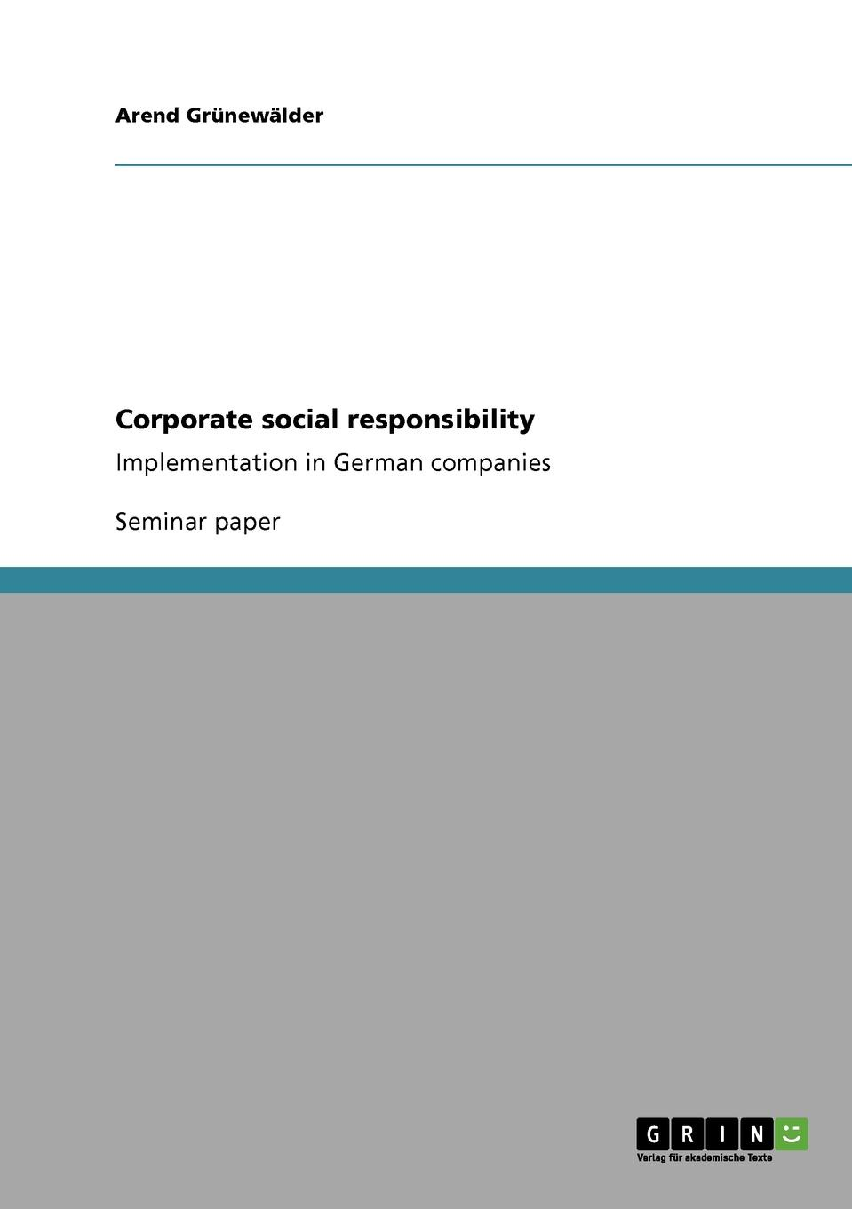 Arend Grünewälder Corporate social responsibility nancy lee corporate social responsibility doing the most good for your company and your cause