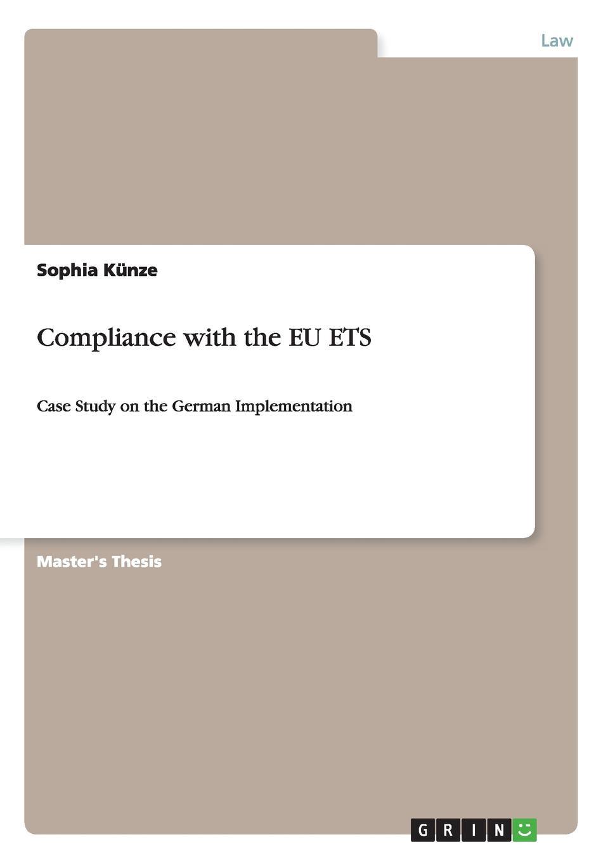 Sophia Künze Compliance with the EU ETS matthias strohmayer posting of workers within the european union the enforcement directive 2014 67 eu and shortfalls of existing legislation