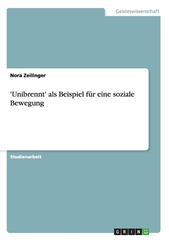 Nora Zeilinger .Unibrennt. als Beispiel fur eine soziale Bewegung цены