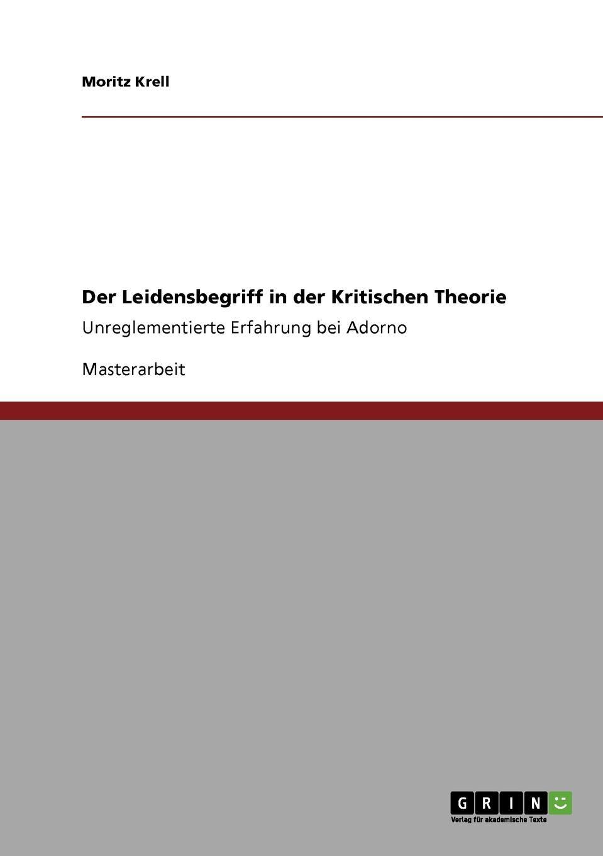 Moritz Krell Der Leidensbegriff in der Kritischen Theorie heiko schnickmann die theorie der monogenese von pidgin und kreolsprachen