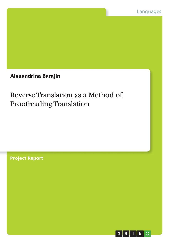 Alexandrina Barajin Rеvеrsе Trаnslаtion as a Method of Proofreading Translation хранителни добавки translation
