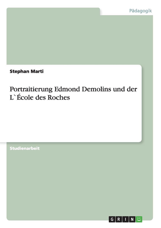 Stephan Marti Portraitierung Edmond Demolins und der L.Ecole des Roches