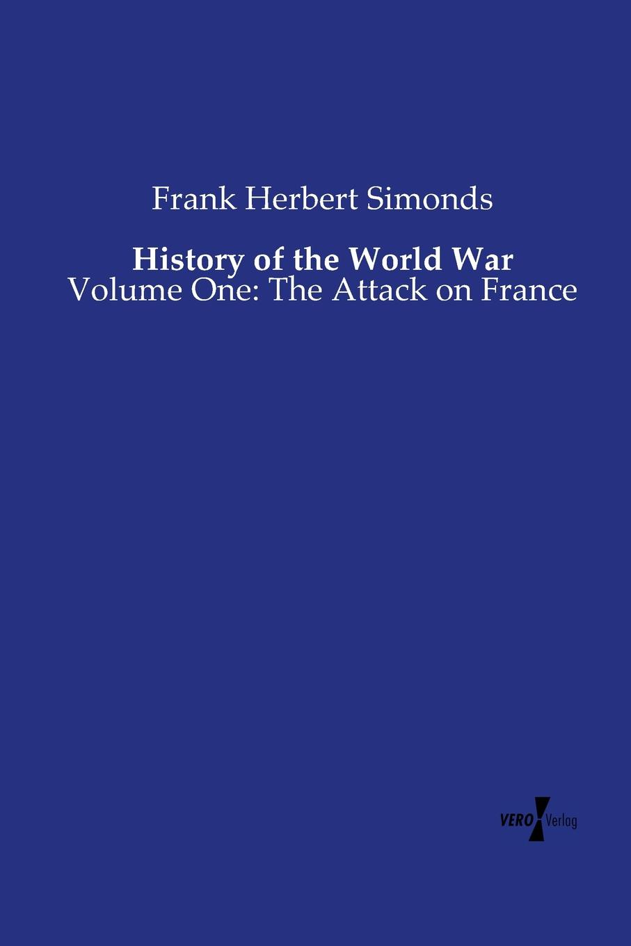 Frank Herbert Simonds History of the World War russian origins of the first world war
