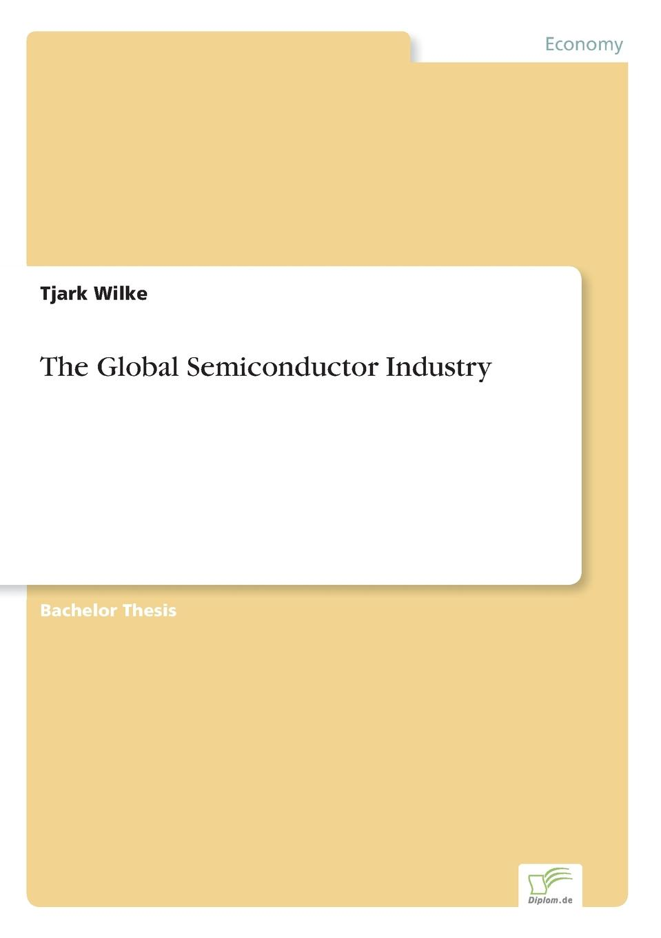 Tjark Wilke The Global Semiconductor Industry halil kiymaz market microstructure in emerging and developed markets price discovery information flows and transaction costs