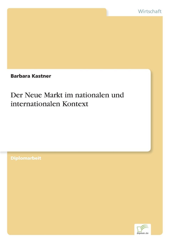 Barbara Kastner Der Neue Markt im nationalen und internationalen Kontext andrea gloger size effekt am neuen markt