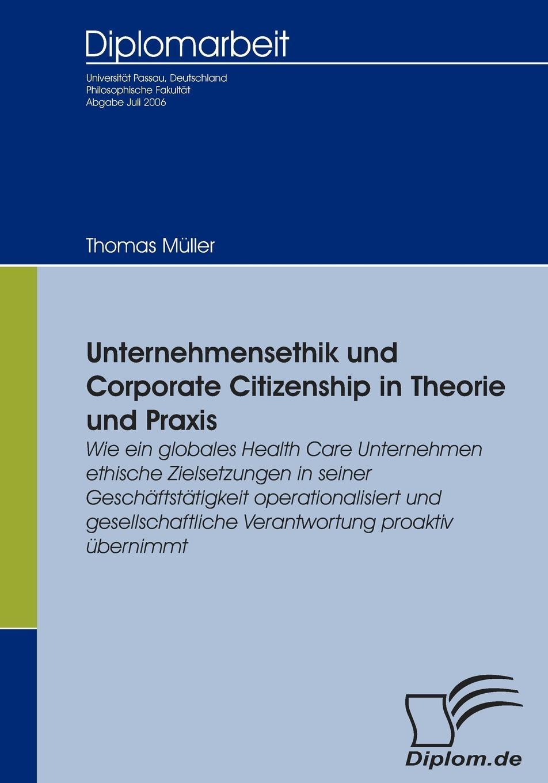 Thomas Müller Unternehmensethik und Corporate Citizenship недорого