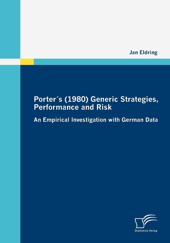 Jan Eldring Porter.s (1980) Generic Strategies, Performance and Risk недорго, оригинальная цена