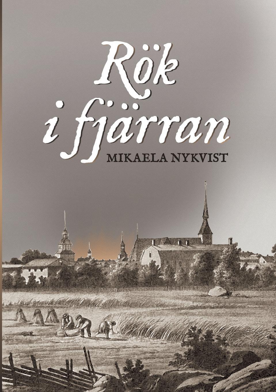 Mikaela Nykvist Rok i fjarran fredrika bremer sjelfbiografiska anteckningar bref och efterlemnade skrifter jemte en teckning af hennes lefnad och personlighet volumes 1 2 swedish edition