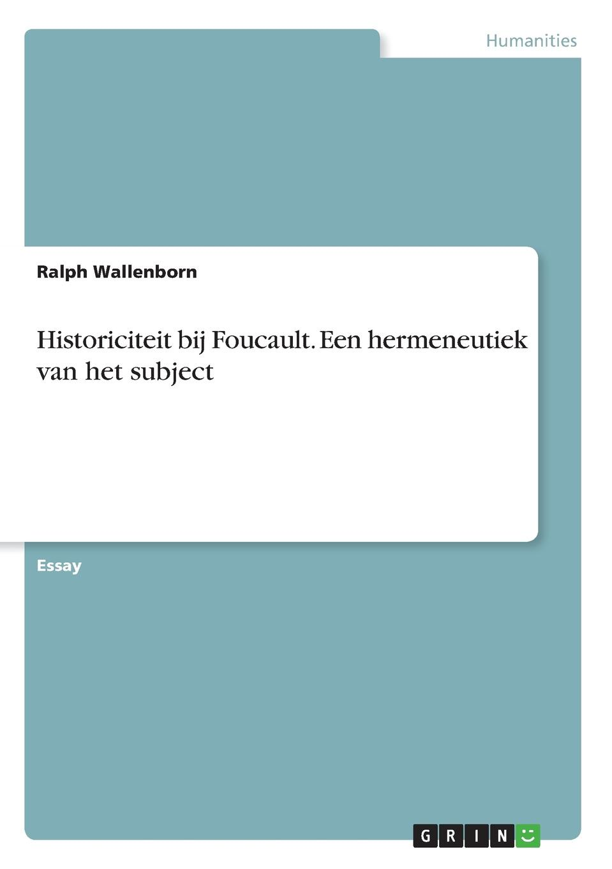 Ralph Wallenborn Historiciteit bij Foucault. Een hermeneutiek van het subject ilj boot invloeden op de beslissing van outsourcen in het mkb