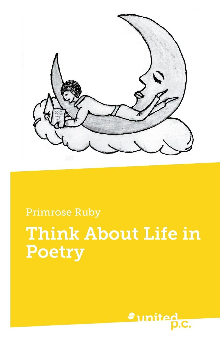 Primrose Ruby Think About Life in Poetry some memories of a long life 1854 1911