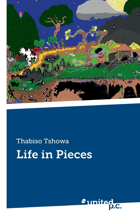 Thabiso Tshowa Life in Pieces цена и фото