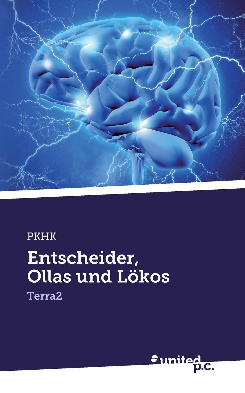 цена на PKHK Entscheider, Ollas und Lokos