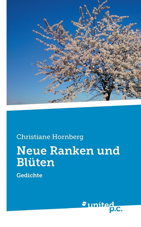 Christiane Hornberg Neue Ranken und Bluten недорого