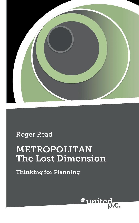 Roger Read METROPOLITAN The Lost Dimension origin metropolitan 345710