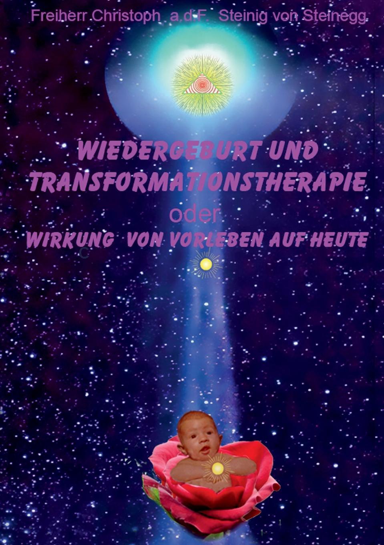 a.d.F. Steinig von Steinegg Freiherr C. Wiedergeburt und Transformationstherapie jörg eckert was geschieht beim sterben betrachtung eines tabuthemas unserer gesellschaft