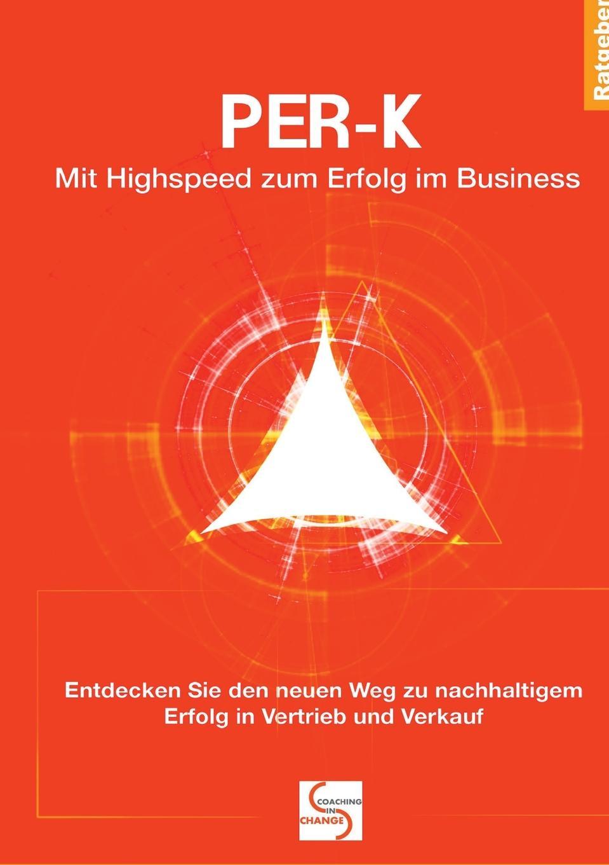 Gisela Schlüter PER-K Mit Highspeed zum Erfolg im Business автоакустика focal es 165 k