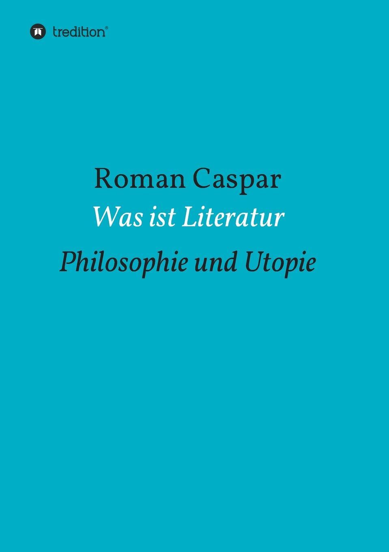 Roman Caspar Was ist Literatur david kaufmann die spuren al batlajusis in der judischen religionsphilosophe