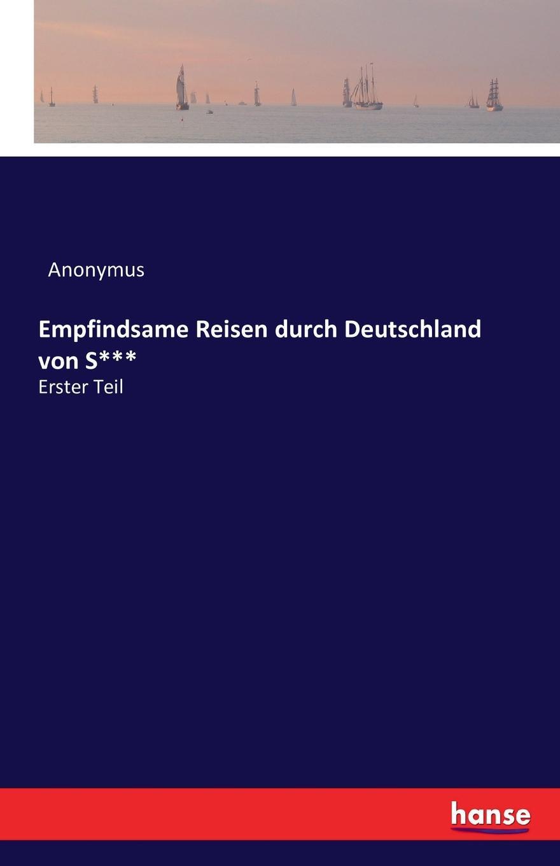 Anonymus Empfindsame Reisen durch Deutschland von S... leopold von buch geognostische beobachtungen auf reisen durch deutschland und italien