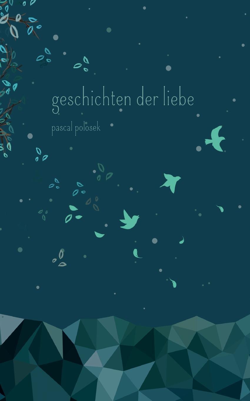 Pascal Polosek Geschichten der Liebe jürgen wagner initiation und liebe in zaubermarchen
