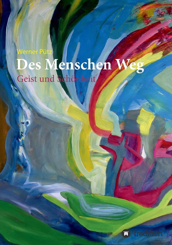 Werner Pütz Des Menschen Weg недорого