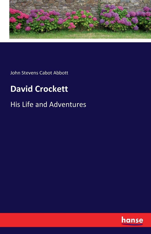 John Stevens Cabot Abbott David Crockett david abbott dark albion a requiem for the english